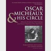 Oscar Micheaux & His Circle: African-American Filmmaking and Race Cinema of the Silent Era