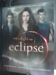 【書寶二手書T3/影視_YHS】The Twilight Saga Eclipse The Official Illus