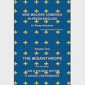 Nine Moliere Comedies in Fresh English: In Three Volumes