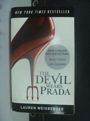 【書寶二手書T7/一般小說_GRO】The Devil Wears Prada_Lauren Weisberger