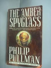 【書寶二手書T4/原文小說_HIP】The Amber Spyglass_Pullman, Philip