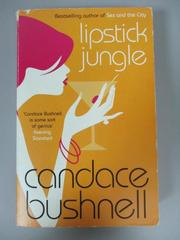 【書寶二手書T3/原文小說_HTH】LIPSTICK JUNGLE(ISBN=9780349115696)_Candac