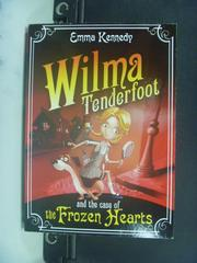 【書寶二手書T9/原文小說_HHF】Wilma Tenderfoot and …_Emma
