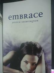 【書寶二手書T4/原文小說_ZBA】Embrace_Jessica Shirvington