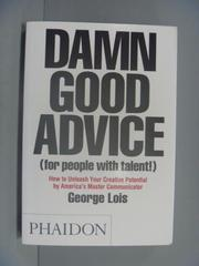 【書寶二手書T8/財經企管_IKI】Damn Good Advice (for People With Talent!)