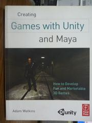 【書寶二手書T5/電腦_PGX】Creating Games with Unity and Maya_Watkins