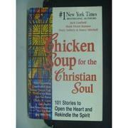 【書寶二手書T9/宗教_HKD】Chicken Soup for the Christian Soul