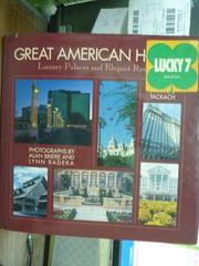 【書寶二手書T5/建築_PJQ】Great American Hotels_Briere