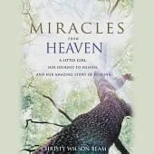 Miracles from Heaven: A Little Girl and Her Amazing Story of Healing, Library Edition