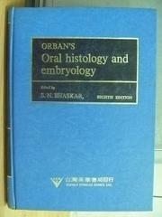【書寶二手書T2/大學理工醫_WFR】Orbans Oral Histology and Embryology_1976