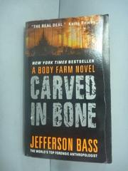 【書寶二手書T3/原文小說_HHC】Carved in Bone: A Body Farm Mystery_Jeffer