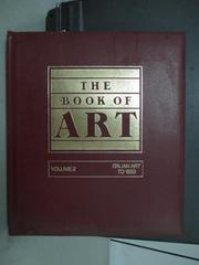 【書寶二手書T3/藝術_QKZ】The Book of Art_Vol.2_Italian art to 1850