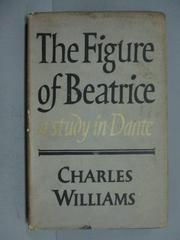 【書寶二手書T2/原文小說_IOL】The Figure of Beatrice_Charles Williams