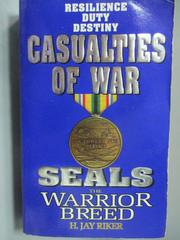 【書寶二手書T1/原文小說_NOH】Seals the Warrior Breed_Casualties of War