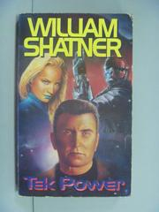 【書寶二手書T4/原文小說_GIG】Tek Power_William Shatner