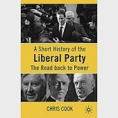 A Short History of the Liberal Party: The Road Back to Power