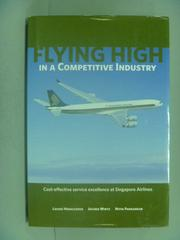【書寶二手書T1/財經企管_ZBX】Flying High in a Competitive Industry_Loizos Heracleous