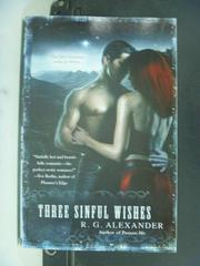 【書寶二手書T5/原文小說_GSB】Three Sinful Wishes_Alexander, R. G.