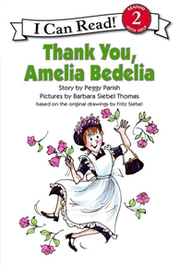 An I Can Read Book Level 2: Thank You, Amelia Bedelia