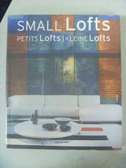 【書寶二手書T4/設計_XCA】Small Lofts / Petits Lofts / Kleine Lofts