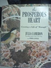 【書寶二手書T8/原文書_ZEA】The Prosperous Heart_Cameron, Julia