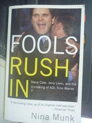 【書寶二手書T5/傳記_ZHZ】Fools Rush in: Steve Case, Jerry Levin