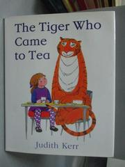 【書寶二手書T2/少年童書_ZAE】The Tiger Who Came to Tea_Kerr, Judith/ Ke