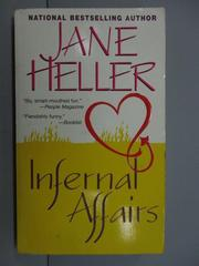 【書寶二手書T5/原文小說_NFU】Infernal Affairs_Jane Heller
