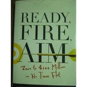 【書寶二手書T5/原文書_QMB】Ready, Fire, Aim_Masterson