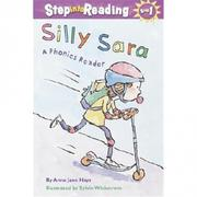 Step into Reading Step 2: Silly Sara(A Phonic..