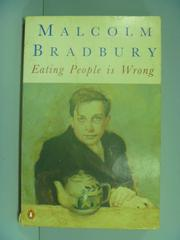 【書寶二手書T2/原文小說_GBU】Eating People is Wrong_Malcolm Bradbury