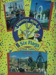 【書寶二手書T7/嗜好_ZHM】The Essential Guide to six Flags theme parks