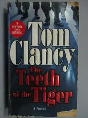 【書寶二手書T5/原文小說_LAZ】The Teeth of the Tiger_Tom Clancy