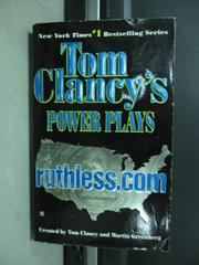 【書寶二手書T5/原文小說_KAP】Power Plays_ruthless.com_Tom Clancy's