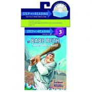 Step into Reading Step 3: Babe Ruth Saves Bas..