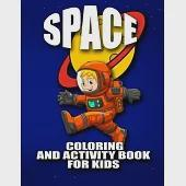 Space Coloring and Activity Book for Kids: Word Searches and Many More
