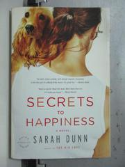 【書寶二手書T5/原文小說_OCY】Secrets to Happiness_Sarah Dunn