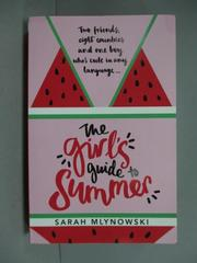 【書寶二手書T6/原文小說_KEJ】The Girl's Guide to Summer_Sarah Mlynowski