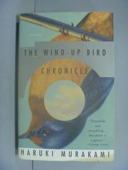 【書寶二手書T1/原文小說_LDV】The Wind-Up Bird Chronicle_Murakami, Haruki/ Rubin, Jay