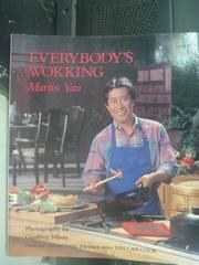 【書寶二手書T2/餐飲_YHD】Everybodys wokking_Martin Yan