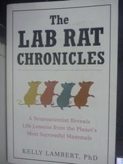 【書寶二手書T7/原文書_HSM】The Lab Rat Chronicles: A Neuroscientist