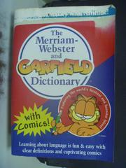 【書寶二手書T6/字典_IBE】The Merriam-Webster and Garfield Dictionary