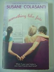 【書寶二手書T2/原文小說_IAR】Something Like Fate_Colasanti, Susane