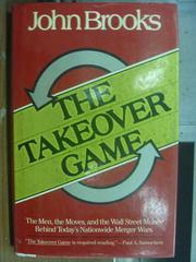 【書寶二手書T3/原文小說_PFX】The Takeover game_John Brooks