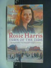【書寶二手書T3/原文小說_KOM】Turn of the Tide_Harris, Rosie
