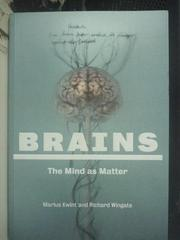 【書寶二手書T9/科學_YCM】Brains-The Mind as Matter_Marius Kwint