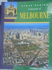 【書寶二手書T8/地理_WFO】A Souvenir Of Melbourne_Steve Parish