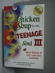 【書寶二手書T4/原文書_OJT】Chicken Soup for the Teenage Soul III_Canfi