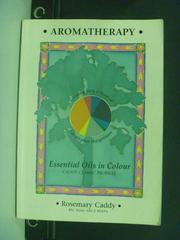 【書寶二手書T3/養生_KLI】Essential Oils in Colour_Rosemary Caddy