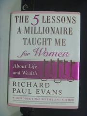 【書寶二手書T2/原文書_GNH】The Five Lessons a Millionaire Taught